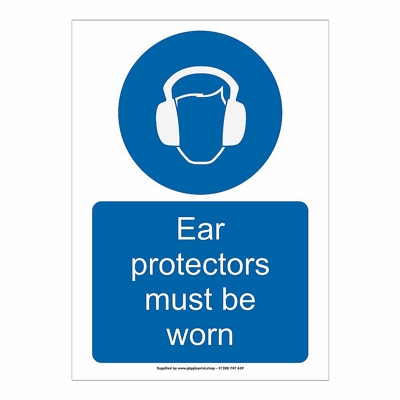 Ear Protectors Must Be Worn Safety Sign
